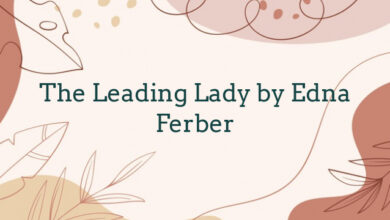 The Leading Lady by Edna Ferber