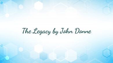 The Legacy by John Donne
