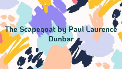 The Scapegoat by Paul Laurence Dunbar