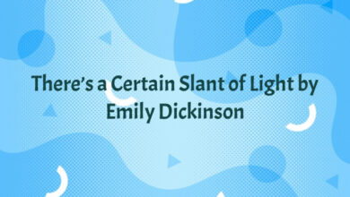 There's a Certain Slant of Light by Emily Dickinson