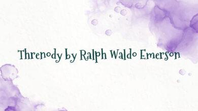 Threnody by Ralph Waldo Emerson