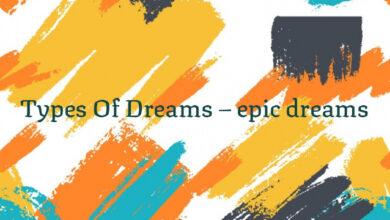 Types Of Dreams – epic dreams