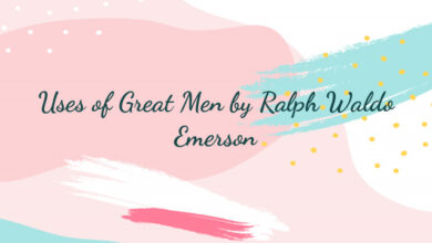 Uses of Great Men by Ralph Waldo Emerson