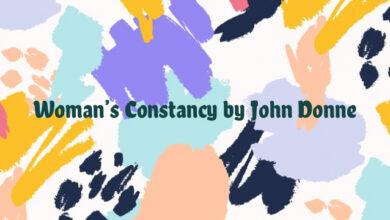 Woman's Constancy by John Donne